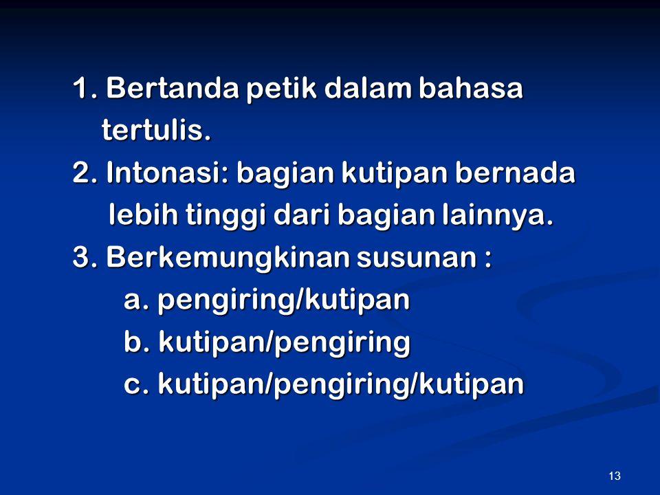 1. Bertanda petik dalam bahasa