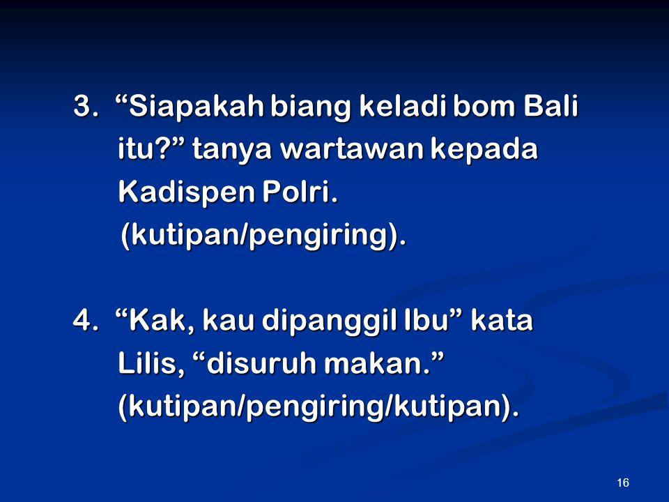 3. Siapakah biang keladi bom Bali