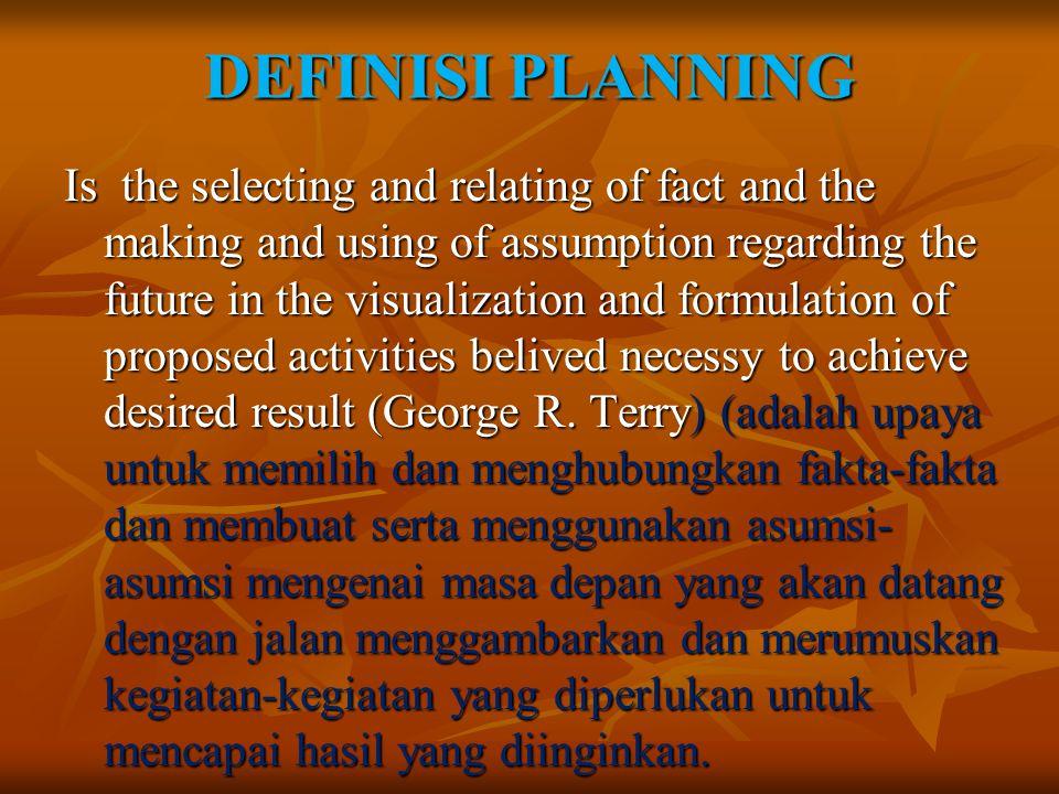 DEFINISI PLANNING
