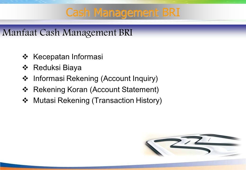 Cash Management BRI Manfaat Cash Management BRI Kecepatan Informasi