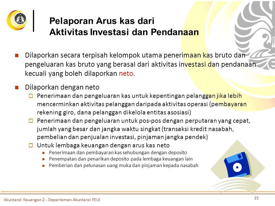 Pelaporan Arus kas dari Aktivitas Investasi dan Pendanaan