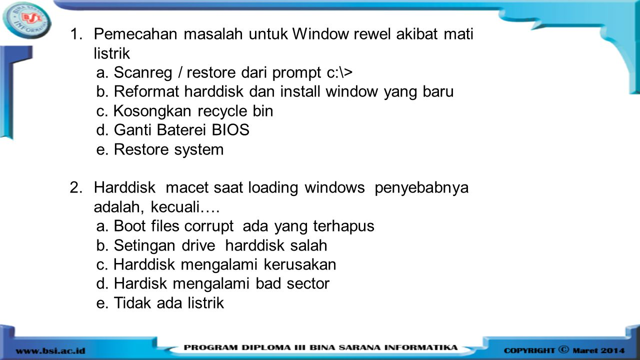 Pemecahan masalah untuk Window rewel akibat mati listrik