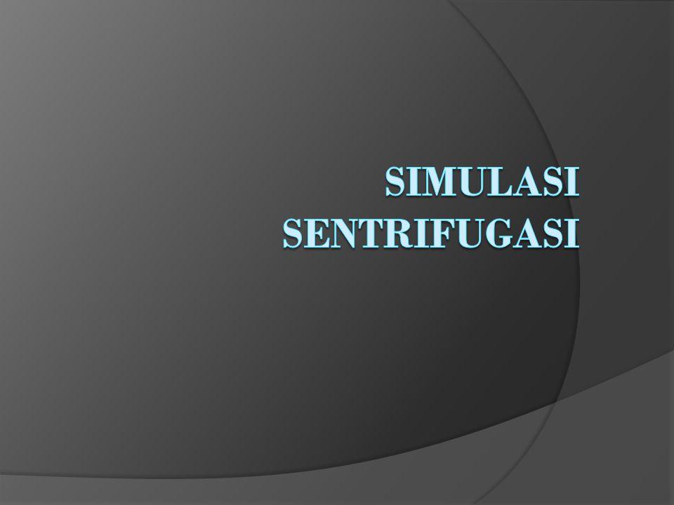 Simulasi Sentrifugasi