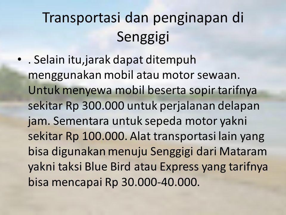 Transportasi dan penginapan di Senggigi