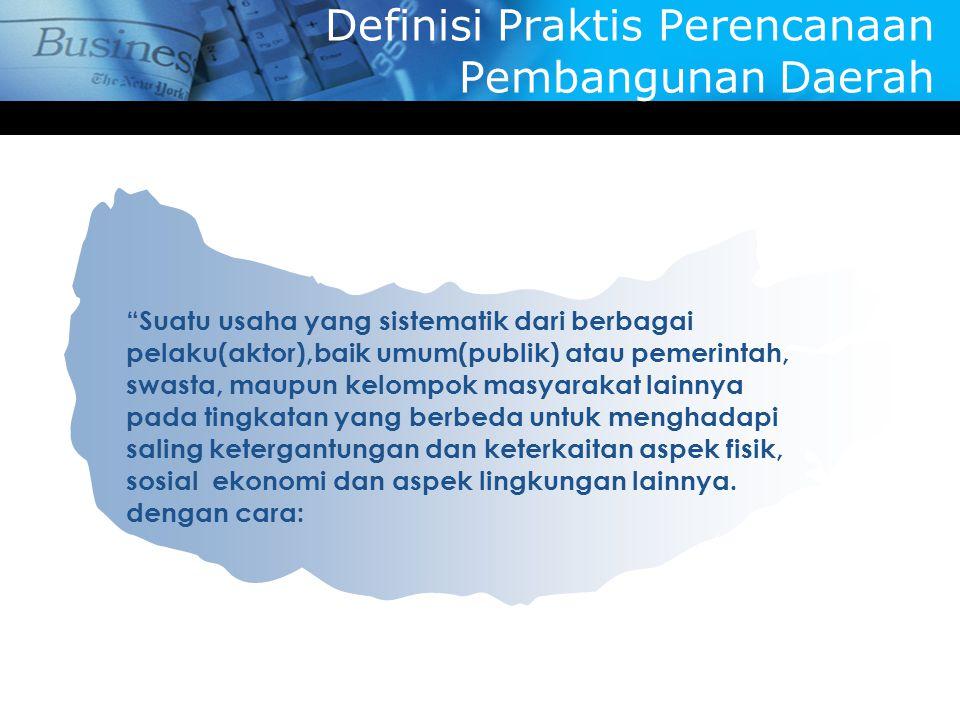 Definisi Praktis Perencanaan Pembangunan Daerah