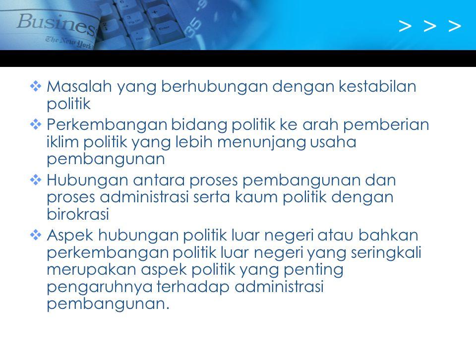 > > > Masalah yang berhubungan dengan kestabilan politik