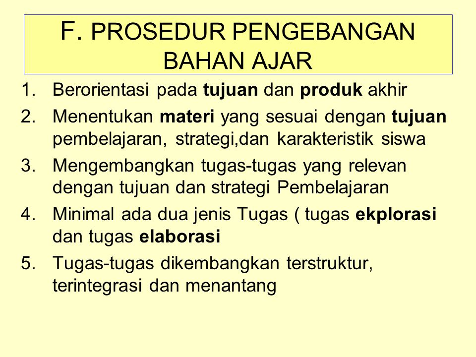 F. PROSEDUR PENGEBANGAN BAHAN AJAR
