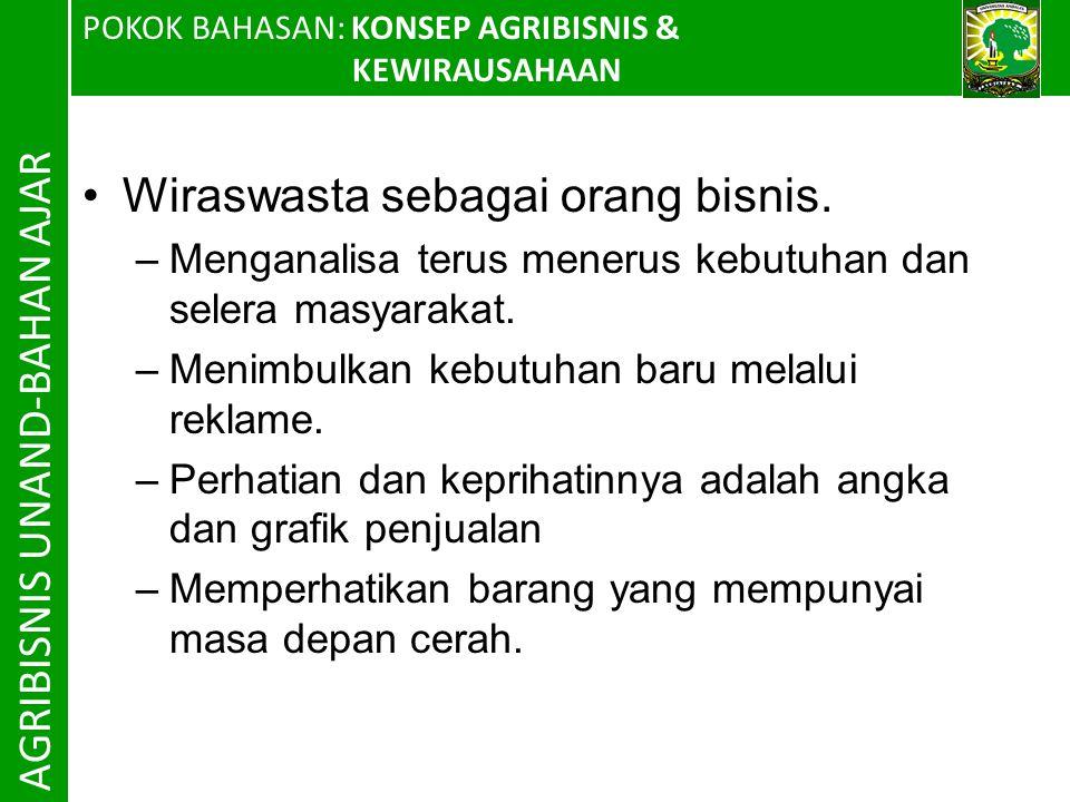 AGRIBISNIS UNAND-BAHAN AJAR Wiraswasta sebagai orang bisnis.