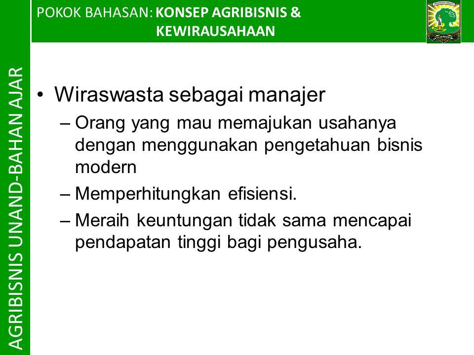AGRIBISNIS UNAND-BAHAN AJAR Wiraswasta sebagai manajer