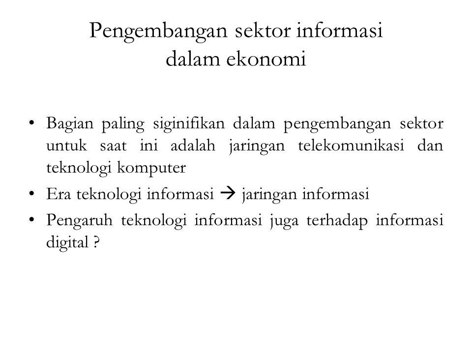Pengembangan sektor informasi dalam ekonomi