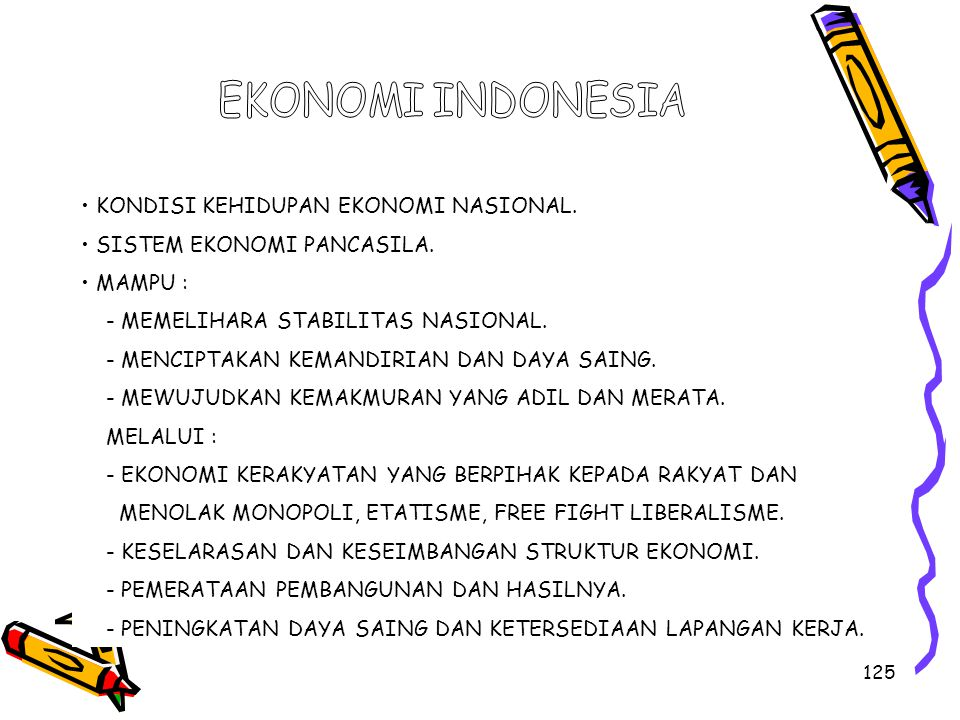 EKONOMI INDONESIA • KONDISI KEHIDUPAN EKONOMI NASIONAL.