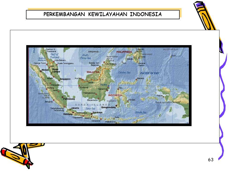 PERKEMBANGAN KEWILAYAHAN INDONESIA