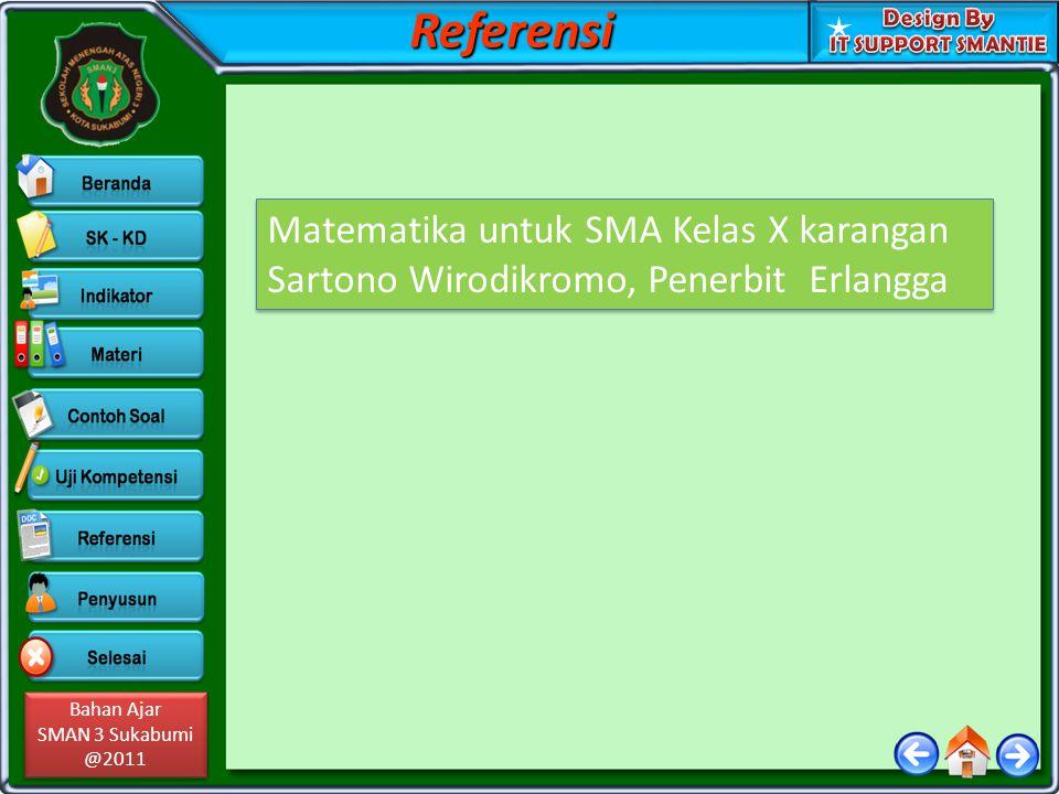 Referensi Matematika untuk SMA Kelas X karangan Sartono Wirodikromo, Penerbit Erlangga
