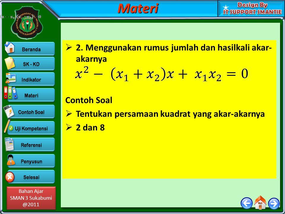 Materi 2. Menggunakan rumus jumlah dan hasilkali akar-akarnya