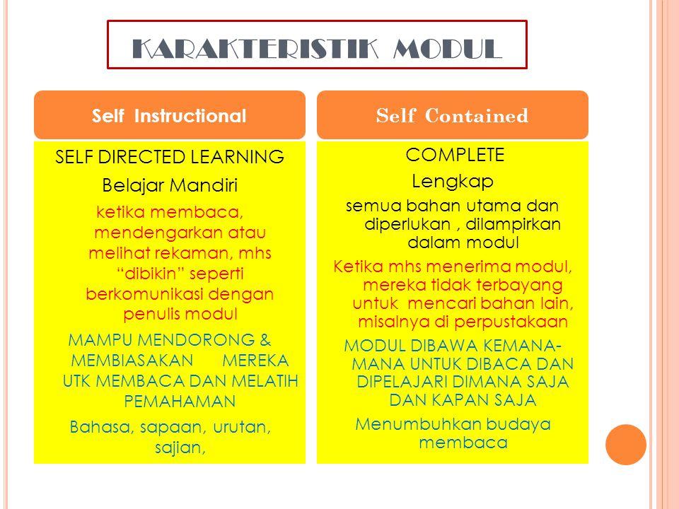 KARAKTERISTIK MODUL Self Instructional Self Contained
