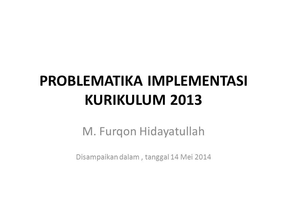 PROBLEMATIKA IMPLEMENTASI KURIKULUM 2013