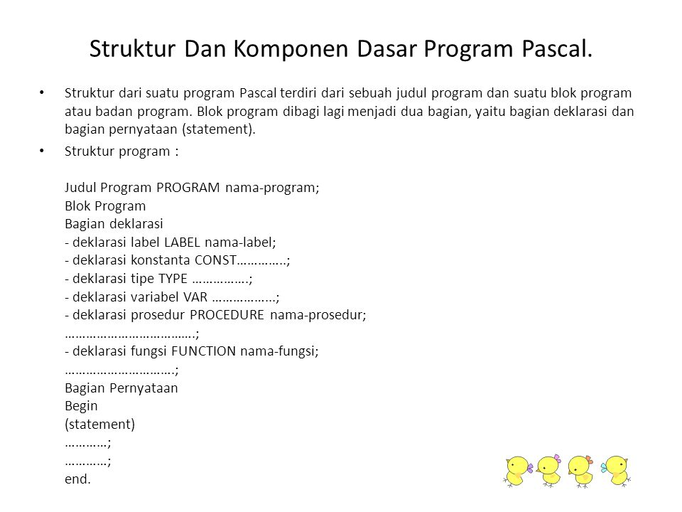 Struktur Dan Komponen Dasar Program Pascal.