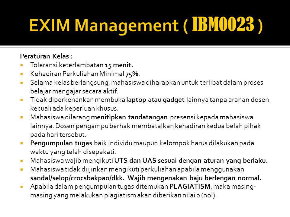 EXIM Management ( IBM0023 ) Peraturan Kelas :