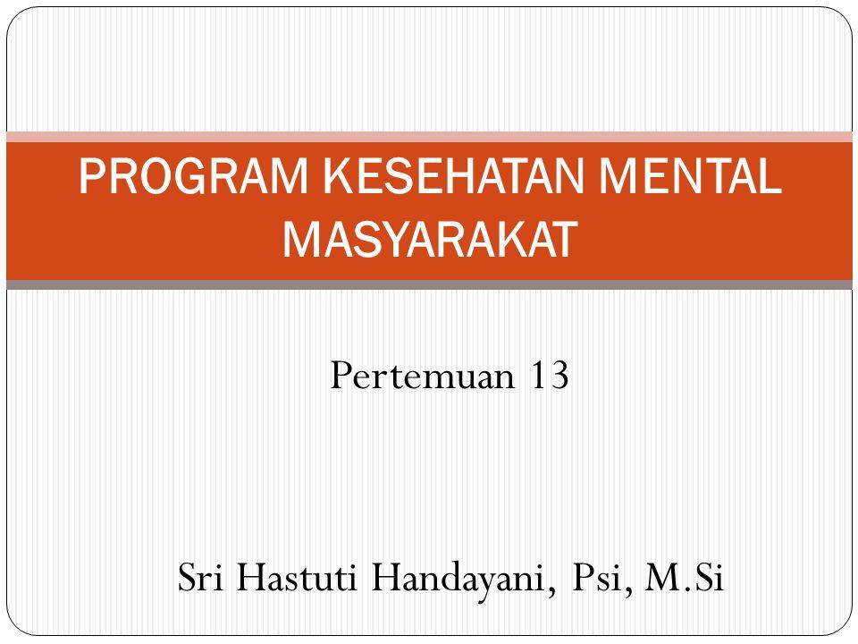 PROGRAM KESEHATAN MENTAL MASYARAKAT