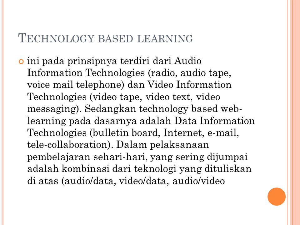 Technology based learning