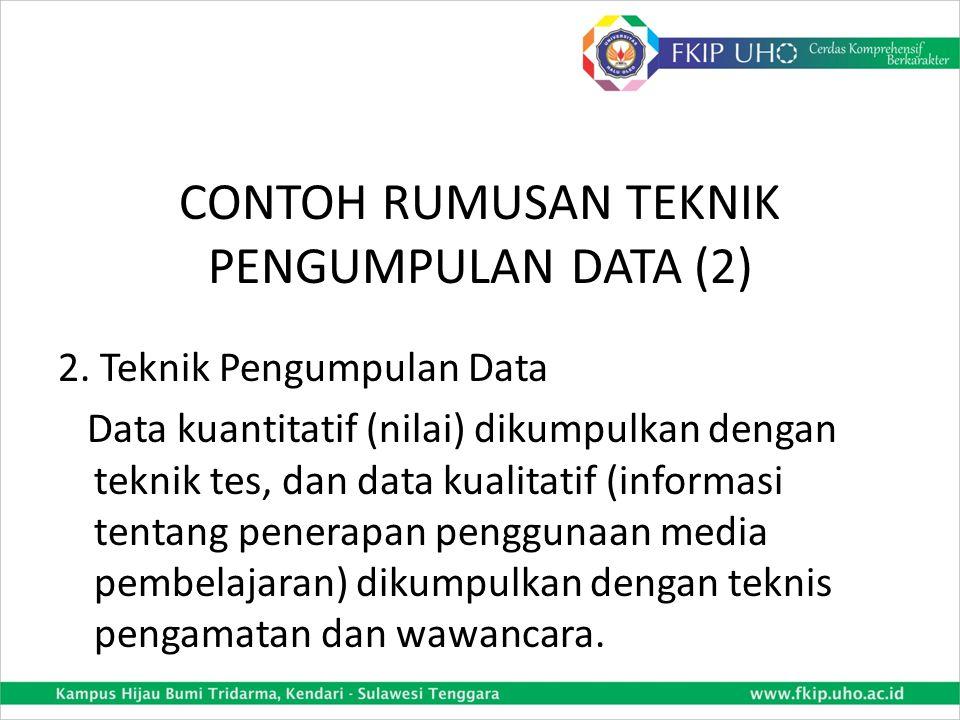CONTOH RUMUSAN TEKNIK PENGUMPULAN DATA (2)