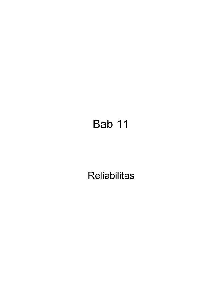 Bab 11 Reliabilitas