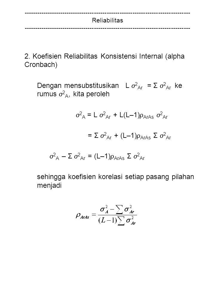 Dengan mensubstitusikan L 2Ar = Σ 2Ar ke rumus 2A, kita peroleh