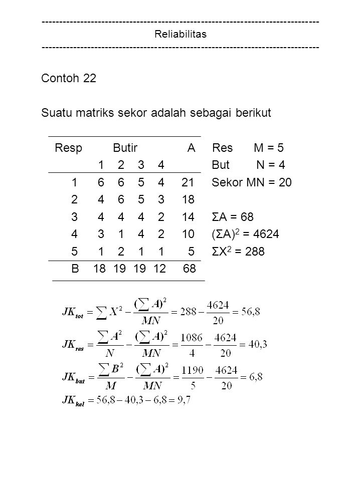Suatu matriks sekor adalah sebagai berikut Resp Butir A Res M = 5