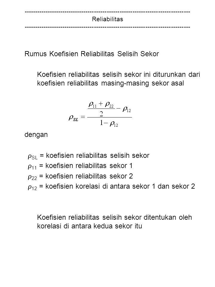 SL = koefisien reliabilitas selisih sekor