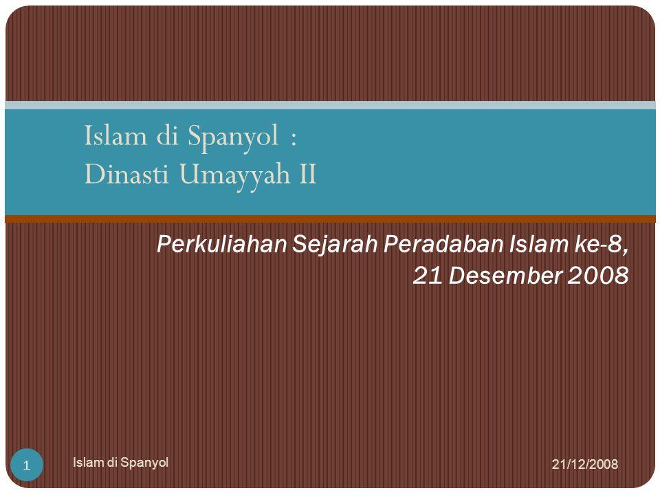 Perkuliahan Sejarah Peradaban Islam ke-8, 21 Desember 2008