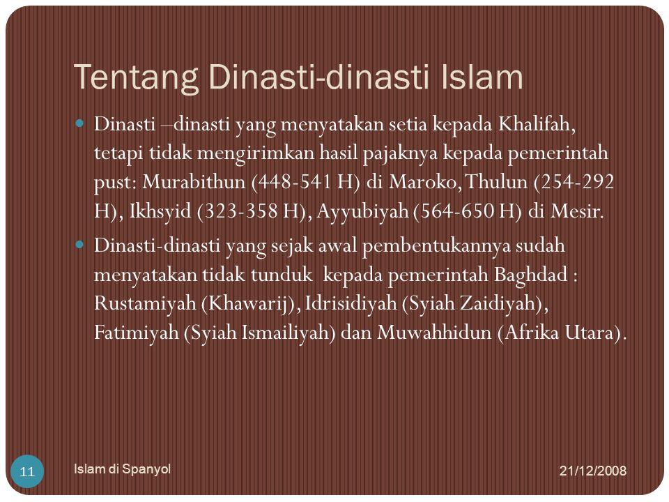 Tentang Dinasti-dinasti Islam