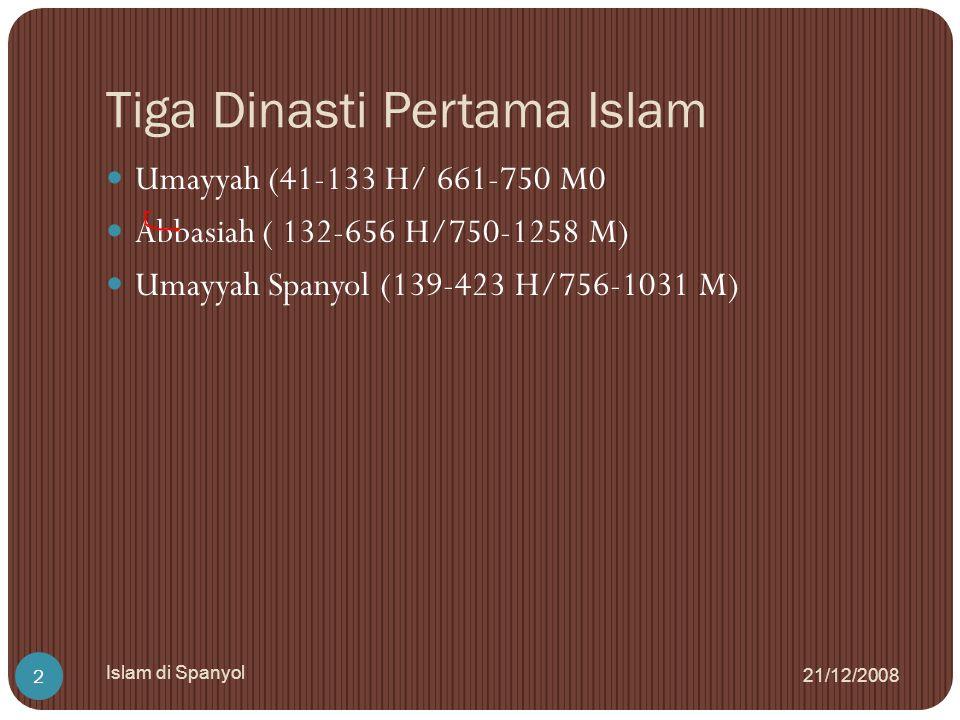 Tiga Dinasti Pertama Islam