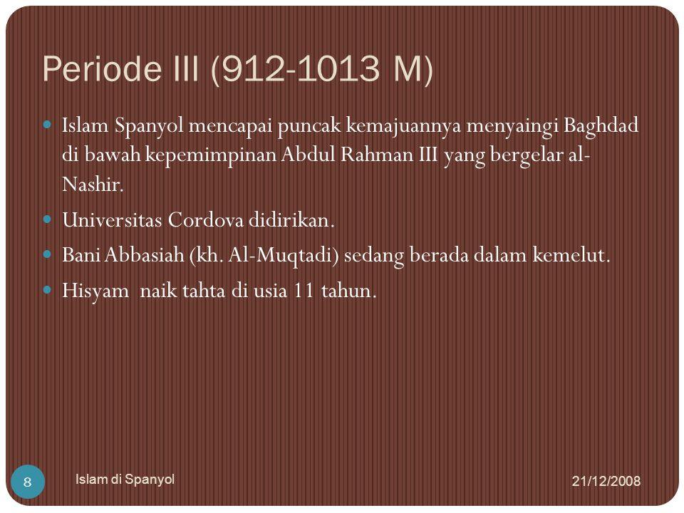 Periode III (912-1013 M)