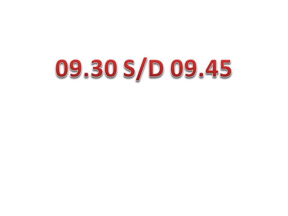 09.30 S/D 09.45