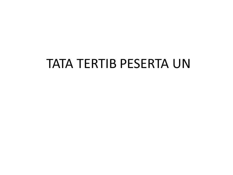 TATA TERTIB PESERTA UN