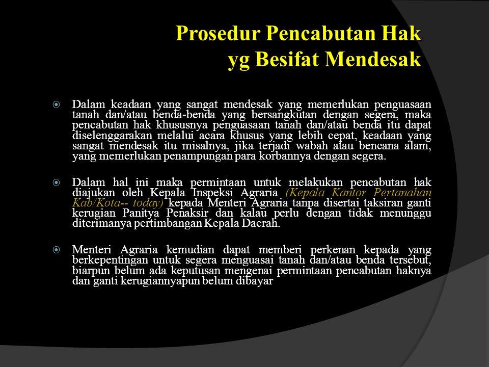 Prosedur Pencabutan Hak yg Besifat Mendesak