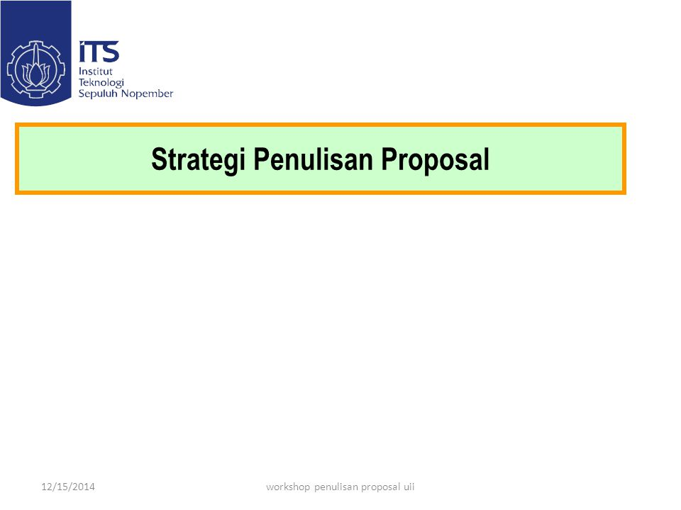 Strategi Penulisan Proposal