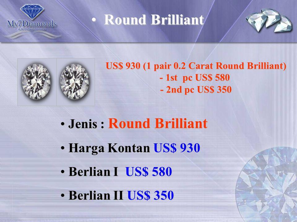US$ 930 (1 pair 0.2 Carat Round Brilliant)
