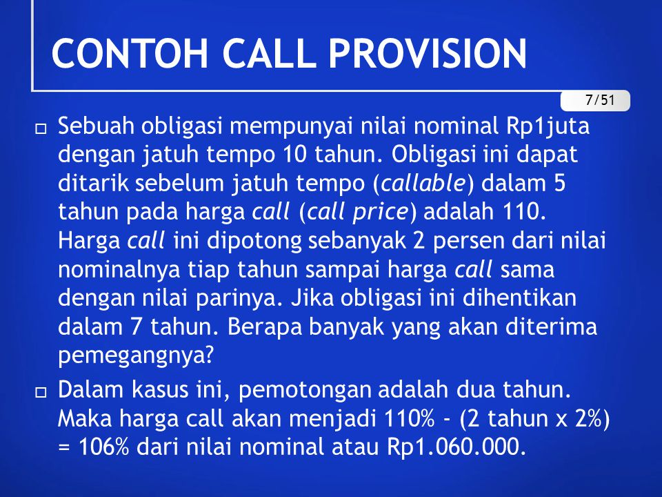CONTOH CALL PROVISION 7/51