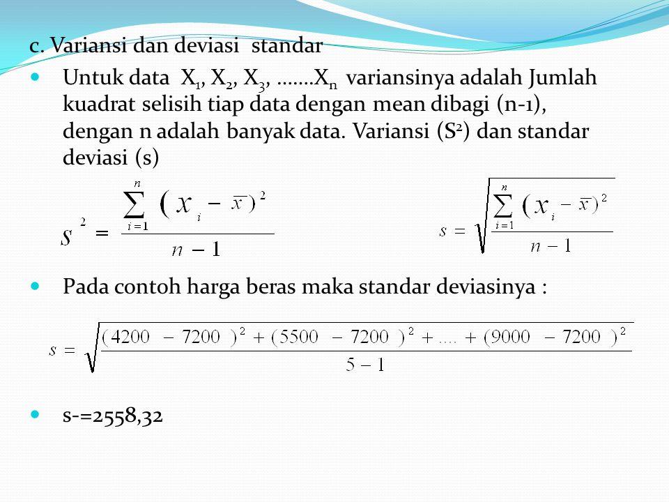 c. Variansi dan deviasi standar