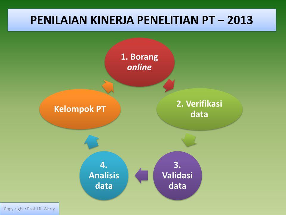 PENILAIAN KINERJA PENELITIAN PT – 2013