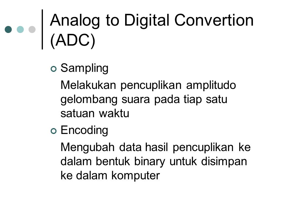 Analog to Digital Convertion (ADC)