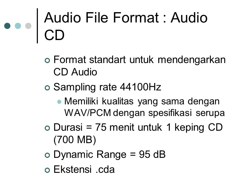 Audio File Format : Audio CD