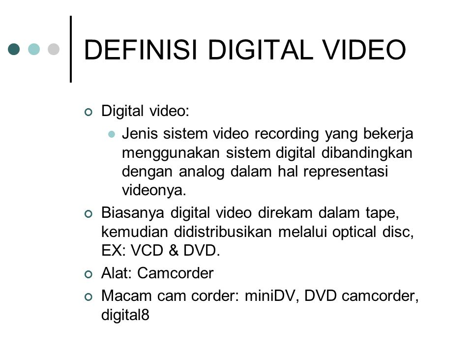 DEFINISI DIGITAL VIDEO