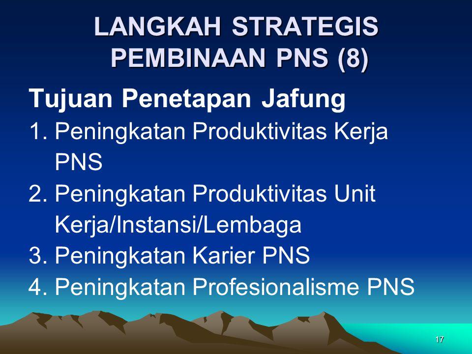 LANGKAH STRATEGIS PEMBINAAN PNS (8)