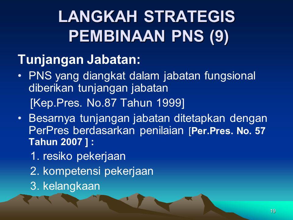 LANGKAH STRATEGIS PEMBINAAN PNS (9)