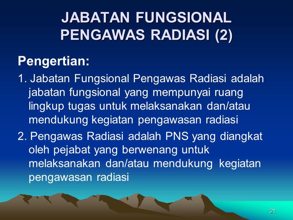 JABATAN FUNGSIONAL PENGAWAS RADIASI (2)