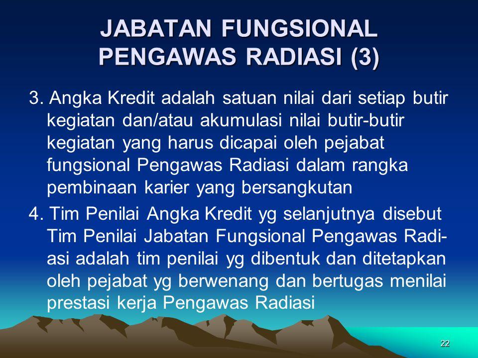 JABATAN FUNGSIONAL PENGAWAS RADIASI (3)