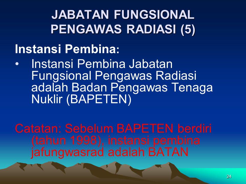 JABATAN FUNGSIONAL PENGAWAS RADIASI (5)