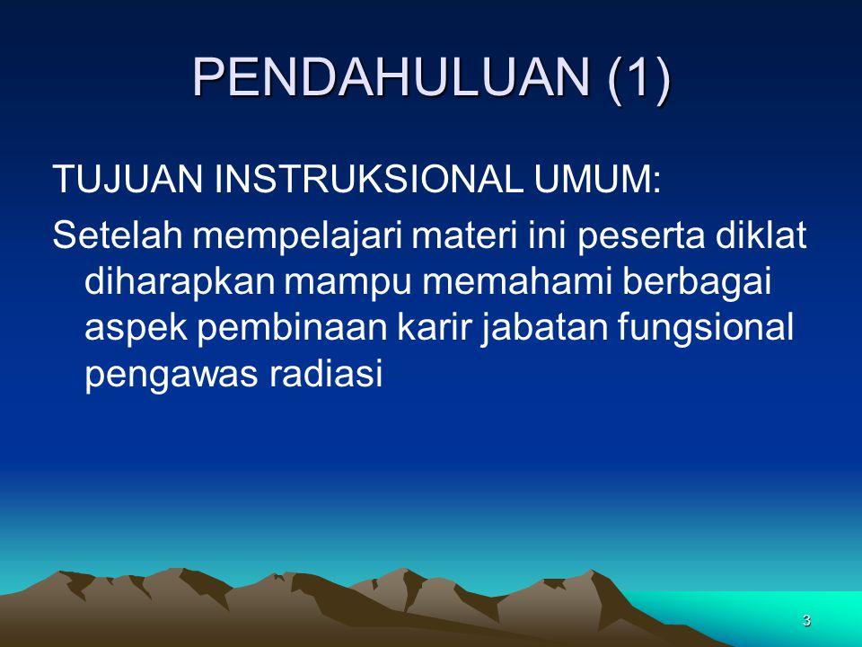 PENDAHULUAN (1) TUJUAN INSTRUKSIONAL UMUM: